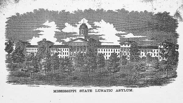 The Mississippi State Asylum, see original post on AHA Today for full image citation